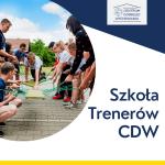 Szkoła Trenerów CDW